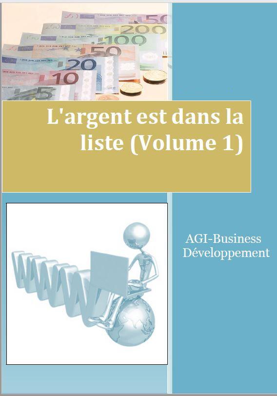 L'argent est dans la liste (volume 1)